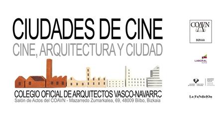Ciudades de Cine. Cine, Arquitectura y Ciudad