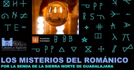 LOS  MISTERIOS  DEL ROMÁNICO. POR LA SIERRA NORTE DE GUADALAJARA