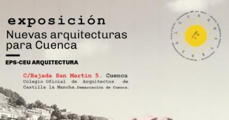 """""""Exposición Nuevas Arquitecturas para Cuenca"""""""
