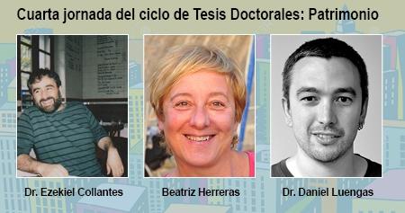 Cuarta jornada del ciclo de Tesis Doctorales: Patrimonio